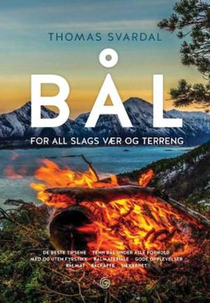 Bål : for all slags vær og terreng